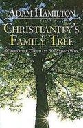 Christianity's Family Tree Paperback