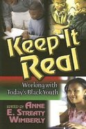 Keep It Real Paperback