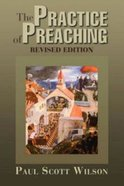The Practice of Preaching Paperback