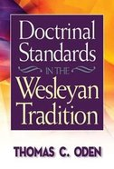 Doctrinal Standards in the Wesleyan Tradition Paperback