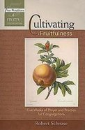Cultivating Fruitfulness Paperback