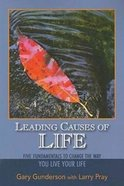 Leading Causes of Life Paperback