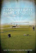 Taking Flight With Creativity Paperback