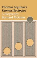 Thomas Aquinas's Summa Theologiae: A Biography (#22 in Lives Of Great Religious Books Series) Paperback