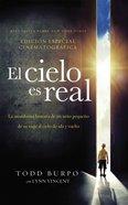 El Cielo Es Real -Edicin Cinematogrfica (Heaven Is For Real - Movie Edition) Paperback