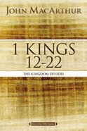 1 Kings 12 to 22 (Macarthur Bible Study Series)