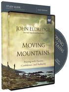 Moving Mountains (Study Guide With Dvd) Pack