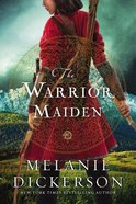 The Warrior Maiden (Hagenheim - My Fairy Tale Romance Series) eBook