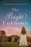 The Bright Unknown Paperback