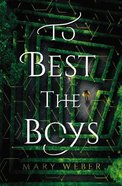 To Best the Boys eBook