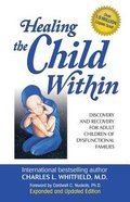 Healing the Child Within eBook