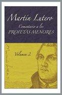 Comentario a Los Profetas Menores Vol. 2 (Commentary To The Minor Prophets Vol. 2) Paperback