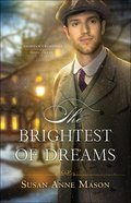 The Brightest of Dreams (#03 in Canadian Crossings Series) Paperback