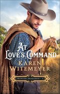 At Love's Command (#01 in Hanger's Horsemen Series) Paperback