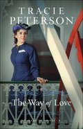 The Way of Love (Large Print) (#02 in Willamette Brides Series) Paperback