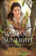 Woman of Sunlight (Brides of Hope Mountain Book #2) (#02 in Brides Of Hope Mountain Series) eBook