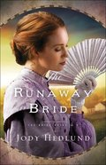 The Runaway Bride  (The Bride Ships Book #2) (#02 in The Bride Ships Series) eBook