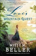 Love's Mountain Quest (Hearts of Montana Book #2) (#02 in Hearts Of Montana Series) eBook
