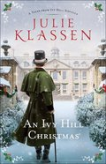 An Ivy Hill Christmas (Novella) (Tales From Ivy Hill Series) Hardback