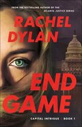 End Game (#01 in Capital Intrigue Series) Paperback