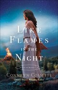 Like Flames in the Night (#04 in Cities Of Refuge Series) Paperback