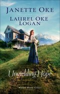 Unyielding Hope (Large Print) (#01 in When Hope Calls Series) Paperback