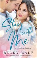 Stay With Me (#01 in Misty River Romance Series) eBook