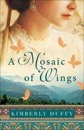A Mosaic of Wings eBook