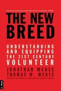 The New Breed: Understanding and Equipping the 21St Century Volunteer Paperback