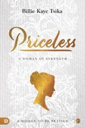 Priceless: A Woman to Be Praised Paperback