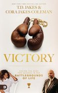 Victory: Set Free and Staying Free From Demonic Strongholds