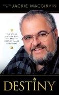 Destiny: The Story of Don Nori and Destiny Image Publishers Paperback