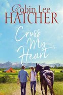 Cross My Heart (#02 in Legacy Of Faith Series) eBook