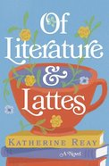 Of Literature and Lattes Paperback