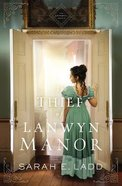 The Thief of Lanwyn Manor (The Cornwall Novels Series) Paperback