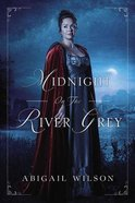 Midnight on the River Grey eBook