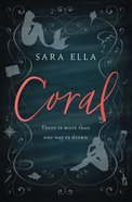 Coral (The Little Mermaid Reimagined) Hardback