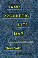 Your Prophetic Life Map eBook