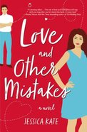 Love and Other Mistakes Paperback