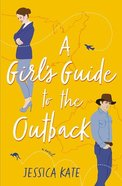 A Girl's Guide to the Outback Paperback