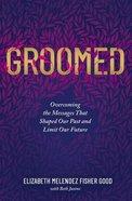 Groomed eBook