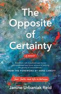 The Opposite of Certainty eBook