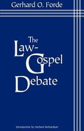 The Law-Gospel Debate Paperback