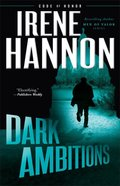 Dark Ambitions (#03 in Code Of Honor Series) Hardback