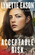 Acceptable Risk (#02 in Danger Never Sleeps Series) eBook