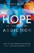 Hope in the Age of Addiction eBook