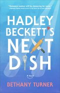 Hadley Beckett's Next Dish eBook