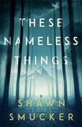 These Nameless Things eBook