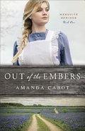 Out of the Embers (#01 in Mesquite Springs Series) Paperback