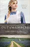 Out of the Embers (Mesquite Springs Book #1) (#01 in Mesquite Springs Series) eBook
